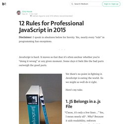 12 Rules for Professional JavaScript in 2015