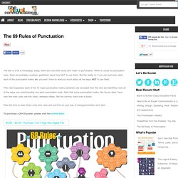 The 69 Rules of Punctuation: All the ways to use each of the punctuation marks