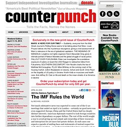 Michael Hudson: The IMF Rules the World (Counterpunch, April 6 2009)