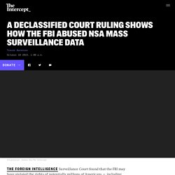 Court Ruling Shows How FBI Abused NSA Mass Surveillance