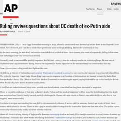 Ruling revives questions about DC death of ex-Putin aide