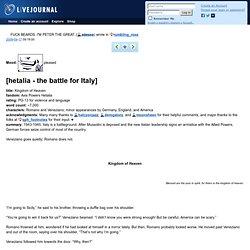 rumbling_rose: [hetalia - the battle for Italy]