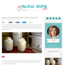 Crock Pot RumChata White Hot Chocolate - The Farmwife Drinks