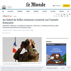 Au Sahel de folles rumeurs courent sur l'armée française