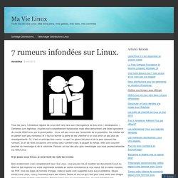 7 rumeurs infondées sur Linux.