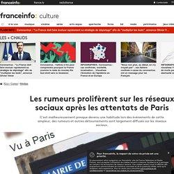 Les rumeurs prolifèrent sur les réseaux sociaux après les attentats de Paris