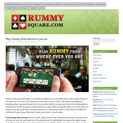 Play rummy from wherever you are