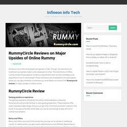RummyCircle Reviews - Major Upsides of Online Rummy