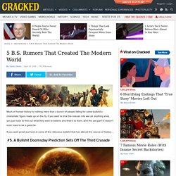 5 B.S. Rumors That Created The Modern World