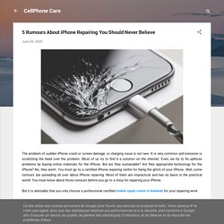 5 Rumours About iPhone Repairing You Should Never Believe
