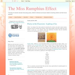 The Miss Rumphius Effect: Poetry in the Classroom - Lighting it Up