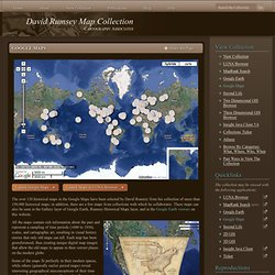 David Rumsey Historical Map Collection | Google Maps