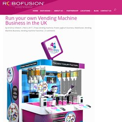 How To Start Vending Machine Business In UK
