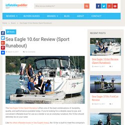 Sea Eagle 10.6sr Review (Sport Runabout)