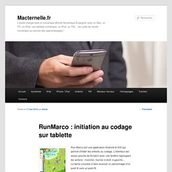 RunMarco : initiation au codage sur tablette