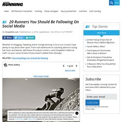 20 Runners You Should Be Following On Social Media