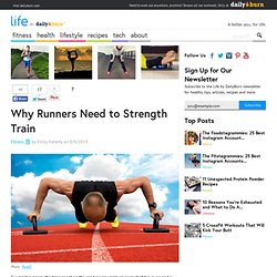 Why Runners Need to Strength Train
