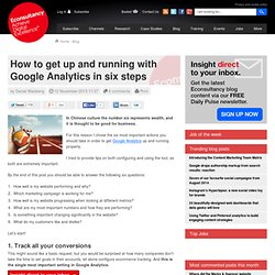 How to get up and running with Google Analytics in six steps