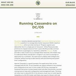 Running Cassandra on DC/OS