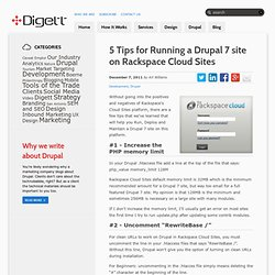 5 Tips for Running a Drupal 7 site on Rackspace Cloud Sites