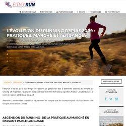 Le Running: évolution, Tendances Et Marchés Depuis 2009