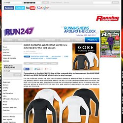GORE RUNNING WEAR BASE LAYER line extended for the cold season - Articles - Run247