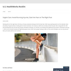 Urgent Care: Avoid Running Injuries, Start the Year on The Right Foot