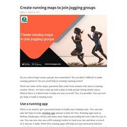 Create running maps to join jogging groups – Telegraph