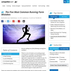 The Five Most Common Running Form Mistakes