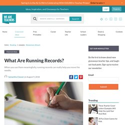 What Are Running Records? A Teacher Guide for Planning Instruction