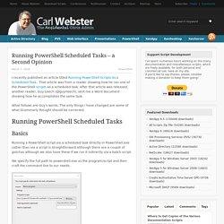 Running PowerShell Scheduled Tasks - a Second Opinion