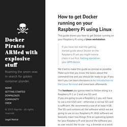 How to get Docker running on your Raspberry Pi using Linux · Docker Pirates ARMed with explosive stuff