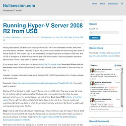 Running Hyper-V Server 2008 R2 from USB