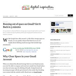 Running out of space on Gmail? Get It Back in 5 minutes
