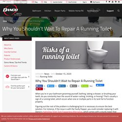 Why You Shouldn't Wait To Repair A Running Toilet