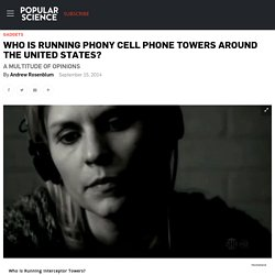 Who Is Running Phony Cell Phone Towers Around The United States?