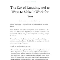 How to make running zen