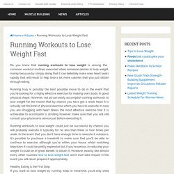 Running Workouts to Lose Weight Fast