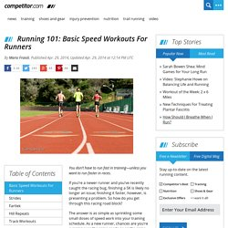 Running 101: Basic Speed Workouts For Runners