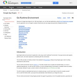 The Go Runtime Environment - Google App Engine