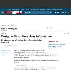 Design with runtime class information