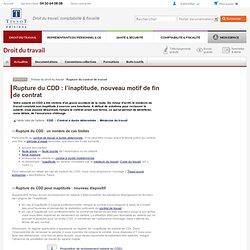Rupture du CDD : l'inaptitude, nouveau motif de fin de contrat