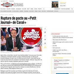 Rupture de pacte au « Petit Journal » de Canal+