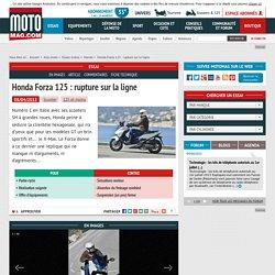 Honda Forza 125 : rupture sur la ligne - Moto Magazine