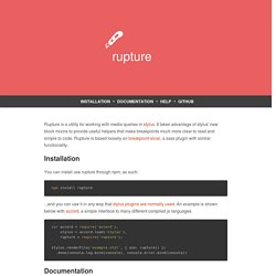 Rupture: Media Queries with Stylus