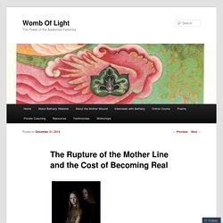 The Rupture of the Mother Line and the Cost of Becoming Real