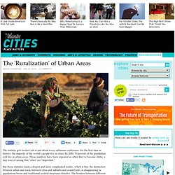 The 'Ruralization' of Urban Areas - Sarah Goodyear