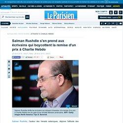 Salman Rushdie s'en prend aux écrivains qui boycottent la remise d'un prix à Charlie Hebdo