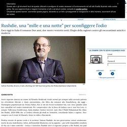 "Rushdie, una ""mille e una notte"" per sconfiggere l'odio"