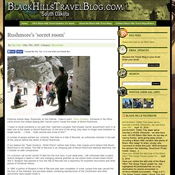 Rushmore's 'secret room' | The Black Hills Travel Blog